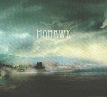 MOHAWK - CD - FOLK INTIMISTE - Country & Folk