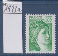= Sabine De Gandon Neuf N°1973a Gomme Tropicale 1f00 Vert - 1977-81 Sabine De Gandon