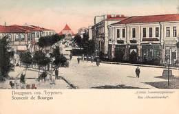 CPA - Bulgarie, Souvenir De BOURGAS, Rue Alexandrowska - Bulgaria