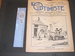 L'OPTIMISTE - Bruxelles 14/4/45 - 2e Année N°15 - DEBANDADE BOCHE - Journaux - Quotidiens