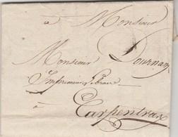 Lettre   Sans Marque Postale De NYONS ? Drôme 3/8/1837 Pour Carpentras Vaucluse - Marcofilia (sobres)