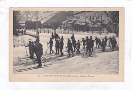 (CPA : 14 X 9)  -  140.  -  CHAMONIX-MONT-BLANC  -  Ecole De Skieurs - Chamonix-Mont-Blanc