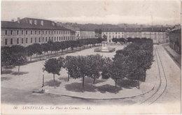 54. LUNEVILLE. La Place Des Carmes. 50 - Luneville