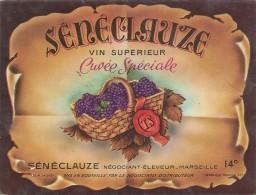 --SENECLAUZE--VIN SUPERIEUR--CUVEE SPECIALE--SENECLAUZE.NEGOC-ELEVEUR A MARSEILLE-- - Côtes Du Rhône