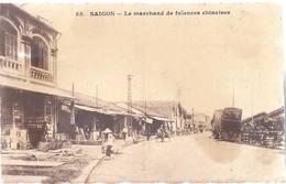 Saigon - Le Marchand De Faiences Chinoises - Ho Chi Minh - HP1306 - Vietnam
