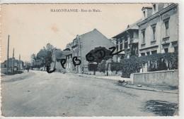 CPA - 57 - HAGONDANGE - Rue De Metz - Café Des Amis De Marie Schweitzer - Hagondange