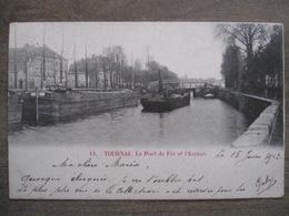 Cpa Tournai - Le Pont De Fer Et L'Escaut - 12 - 1902 - Tournai