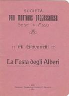 11962-SOCIETA PRO MONTIBUS VALLASSINESE-SEDE IN ASSO(COMO)-LA FESTA DEGLI ALBERI-1921 - Vecchi Documenti