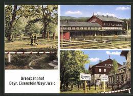 AK Bayerisch Eisenstein, Grenzbahnhof Mit Bahnhofsgaststätte, Wachsoldaten An Der Grenze - Zoll