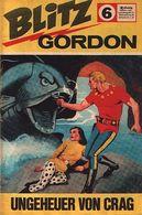 Blitz Gordon Nr. 6 Semic Press/ BSV 60er Jahre (= Flash Gordon) - Flash Gordon