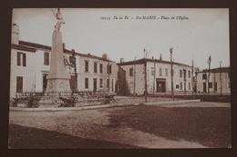 ILE DE RE / SAINTE MARIE (17) - PLACE DE L'EGLISE - Ile De Ré