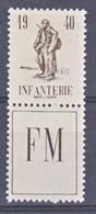 France Franchise Militaire 10A Infanterie Neuf Avec Trace De Charnière  *TB  MH Con Charnela - Franchise Stamps