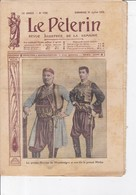 LE PELERIN 1910 31 Juillet Le Roi De Monténégro, Aveugles à Bicyclette, églises Dynamitées , Singes Savants ... - Livres, BD, Revues