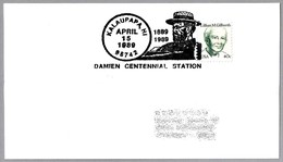 100 Años Muerte De DAMIAN DE MOLOKAI - DAMIEN - LEPRA - LEPROSY. Kalaupapa HI 1989 - Cristianismo