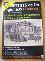 CHEMIN De FER En CHARTREUSE Le VOIRON SAINT BERON : Historique, Photos Et Documents - Sommaire 2 ème Scan - Trains
