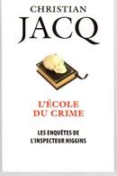 L'ECOLE DU CRIME DE CHRISTIAN JACQ EO 2017 VOIR SCANS. - Libri, Riviste, Fumetti