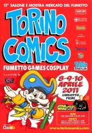 [MD1572] CPM - TORINO COMICS 2011 - LINGOTTO FIERE - 17° SALONE E MOSTRA MERCATO DEL FUMETTO - CON ANNULLO 9.4.2011 - NV - Fumetti