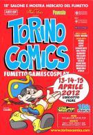 [MD1574] CPM - TORINO COMICS 2012 - LINGOTTO FIERE - 18° SALONE E MOSTRA MERCATO DEL FUMETTO - CON ANNULLO 14.4.2012  NV - Fumetti