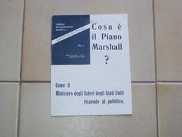 LIBRETTO OPUSCOLO DEL PIANO MARSHALL AIUTI ALL'EUROPA - Books, Magazines, Comics