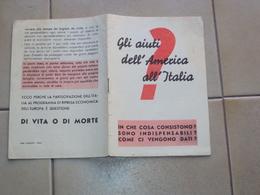 LIBRETTO OPUSCOLO DEL PIANO MARSHALL AIUTI DELL'AMERICA ALL'ITALIA - Books, Magazines, Comics