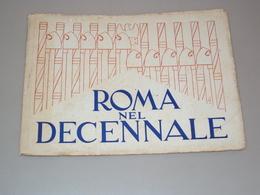 LIBRETTO OPUSCOLO 1932 ROMA NEL DECENNALE BELLE FOTO EDITO DALLE FERROVIE DELLO STATO ENIT - Books, Magazines, Comics
