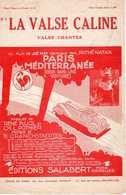 CAF CONC PARTITION FILM***MURAT PARIS MÉDITERRANÉE 1 GRANICHSTAEDTEN MAY LA VALSE CALINE ANNABELLA 1932 - Film Music