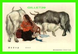 TIBET - TIBETAN GIRLS MILKING COWS - FILLE TIBÉTAINE TRAYANT -TIBETANERIN AM MELKEN - - Tibet