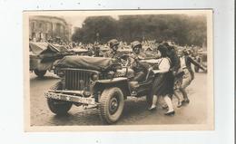 LIBERATION DE PARIS (1944) 21 CARTE PHOTO BIENVENUE AUX JEEPS (TROUPES AMERICAINES) - Weltkrieg 1939-45