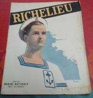 Militaria Marine Nationale N° Spécial Le Richelieu 1946 Vie à Bord,Vue En Coupe,Missions Guerre Indochine Océan Indien - Bateau