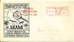 USA Cover With Meter Cancel Miami 16-2-1950 Air Mail Appreciation Week 12-18/2-1950 With Cachet (brown Stains On The Cov - Brieven En Documenten