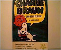Charlie Braun Und Seine Freunde - Ravensburger Taschenbücher 1. Auflage 1970 - Peanuts