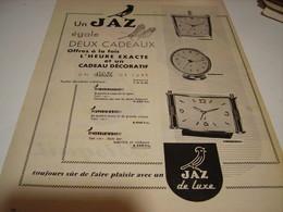 ANCIENNE PUBLICITE PENDULE DEUX CADEAUX  JAZ 1958 - Bijoux & Horlogerie