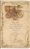 DRAGUIGNAN ....MENU   VAR ......VELO - SPORT - DRACENOIS... Banquet Annuel  Le 22juin  1901... - Draguignan