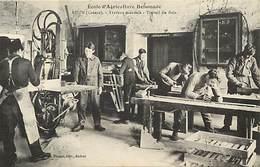 - Thèmes -ref-W951- Ecole D Agriculture Defumade - Ahun - Creuse - Travail Du Bois - Menuiserie - Menuisiers - - Artisanat