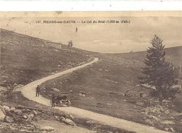 247. PIERRE-SUR-HAUTE . LE COL DU BEAL + 1 TACOT AU 1er PLAN . AFFR AU VERSO LE 15-7-1928 . 2 SCANES - France
