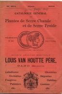 """Catalogue 1903 """"Louis Van Houtte Père"""" Gand Plantes De Serre Chaude Et Froide - Jardinage"""