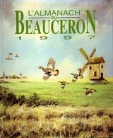 L'Almanach Du Beauceron 1997 - Livres, BD, Revues