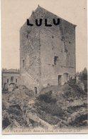 DEPT 84 : édit. L L : La Tour D Aigues Ruines Du Château Le Donjon - Altri Comuni