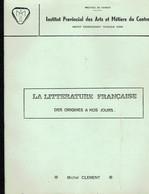 Ancien Manuel De Littérature Française, Par Michel Clément Arts Et Métiers Du Centre, La Louvière (1982, 56 Pages) - 12-18 Ans