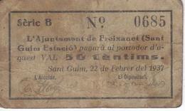 BILLETE DE 50 CENTIMOS DEL AJUNTAMENT DE FREIXANET (SANT GUIM ESTACIO) 22 FEBRERO 1937 (BANKNOTE) - [ 3] 1936-1975 : Régimen De Franco