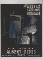 Publicité Aciers Spéciaux Outillage Albert Denis Paris - Unclassified