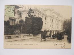 Monte-Carlo- Hôtel De Londres Boulevard Des Moulins - Monte-Carlo
