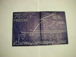 FIRENZE  --- P.N.F.  SCI    GUF --- IV  SCIOPOLI  S. MARTINO DI CASTROZZA --PASSO ROLLE --TRENTO --FUTURISMO - Italy