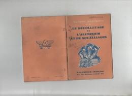 Publicité  Livret Le Décolletage De L'Aluminium Et De Ses Alliages Fonderies Arandon Rare - Sciences & Technique