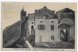TIGNALE SUL GARDA - INGRESSO AL SANTUARIO DI MONTECASTELLO M. 700 (BS) - Brescia