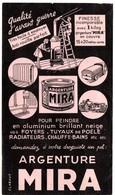Buvard Argenture Mira Pour Radiateurs, Tuyaux De Poële, Chauffe-bains, Foyers. - Peintures
