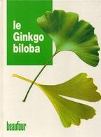 Le Ginkgo Biloba - Encyclopédies
