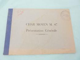 Un Livret Char Moyen M.47 Description Fiche Technique Presentation Generale Tank - Livres, Revues & Catalogues
