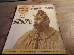 154/ Sciences Et Voyages N° 50 1939 Un Danseur Masque Chez Les Bambaras, L Agonie D Un Sousmarin, - Livres, BD, Revues