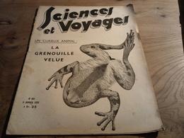 154/ Sciences Et Voyages N° 801 1935 La Grenouille Velue, A Travers La Mozambique - 1900 - 1949